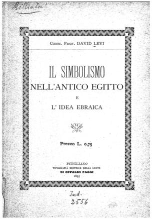 Il simbolismo nell'antico Egitto e l'idea ebraica / David Levi