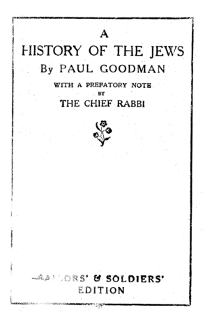 A history of the Jews by Paul Goodman : with a prefatory note by the chief rabbi