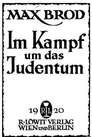 Im Kampf um das Judentum / Max Brod