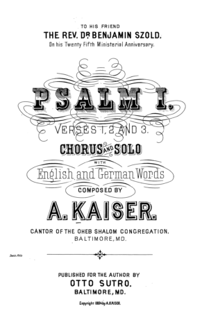 Psalm I : verses 1, 2 and 3 ; chorus and solo with English and German words / composed by A. Kaiser