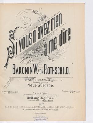 Si vous n'avez rien à me dire : Op. 5 no. 1 / ... W. von Rothschild (Französ. Text, Des-dur)