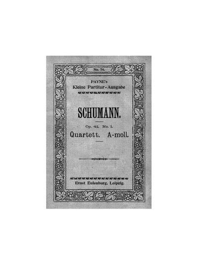 Quartett № 1, a-moll für 2 Violinen, Viola u. Violoncell. Op. 41, № 1