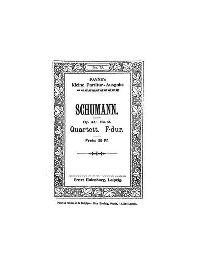 Quartett № 2, F-dur für 2 Violinen, Viola u. Violoncell. Op. 41, № 2