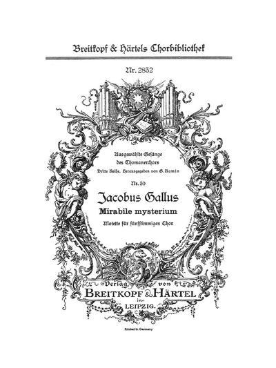 Mirabile mysterium Motette für funfstimmigen Chor a capella