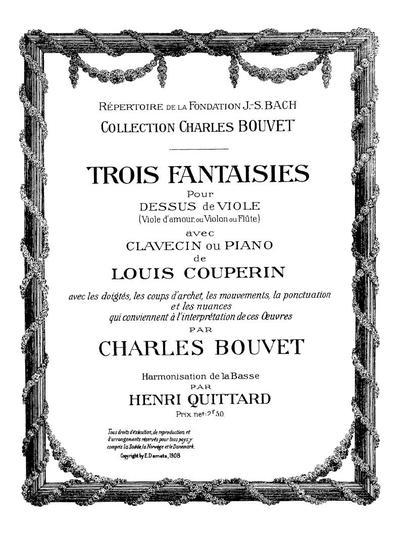Trois fantaisies pour dessus de viole (viole d'amour, ou violon ou flûte) avec clavecin ou piano