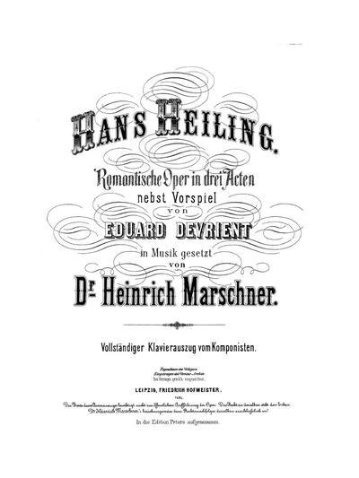 Hans Heiling romantische Oper in 3 Acten nebst Vorspiel