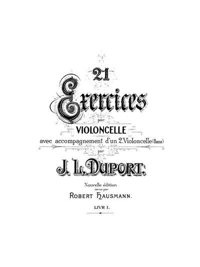 21 exercices pour violoncelle avec accompagnement d'un 2 violoncelle (basse). Livr. 1