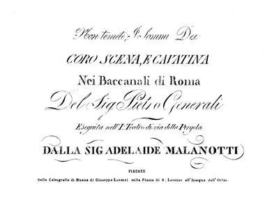 Non temete, I sommi Dei coro scena, e cavatina nei Baccanali di Roma