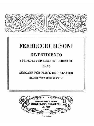 Divertimento für Flöte und kleines Orchester. Op. 52 Ausg. für Flöte u. Klavier