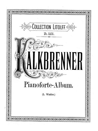 Kalkbrenner-Album pièces célèbres pour piano de Fr. Kalkbrenner