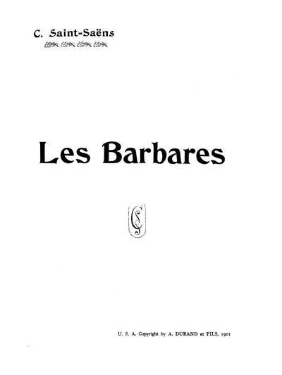Les Barbares tragédie lyrique en 3 actes et un prologue