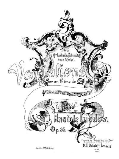 Variations sur un thême de Glinka pour le piano. Op. 35