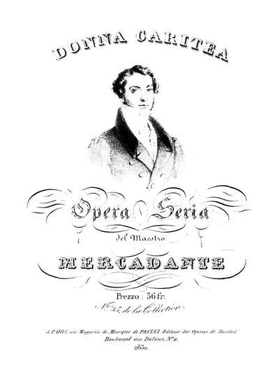 Donna Caritea opera seria del maestro Mercadante
