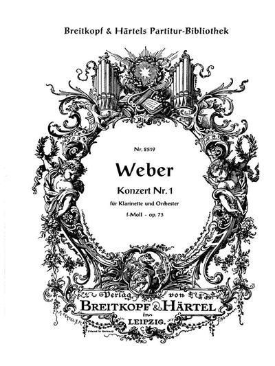 Konzert Nr. 1 für Klarinette und Orchester, F Moll. Op. 73