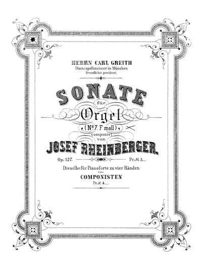 Sonate für Orgel (No. 7, F moll). Op. 127