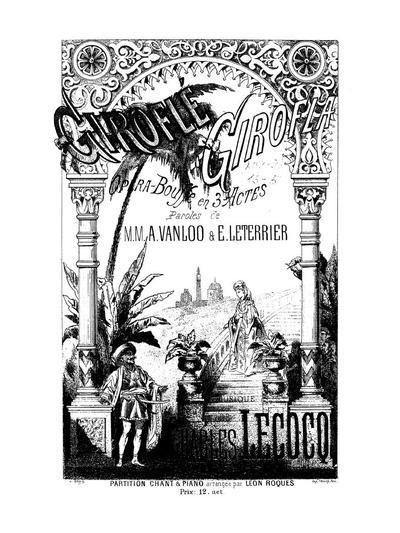 Giroflé-Girofla opéra-bouffe en 3 actes