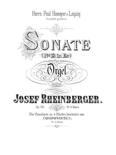 Sonate (№ 13 in Es) für Orgel. Op. 161