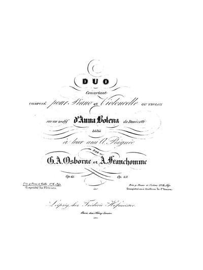 """Duo concertant, composé pour piano et violoncelle ou violon sur un motif d' """"Anna Bolena"""" de Donizetti"""