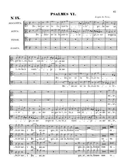 Psalmus VI, Psalmus XVIII, Psalmus LIII, Canticum trium puerorum