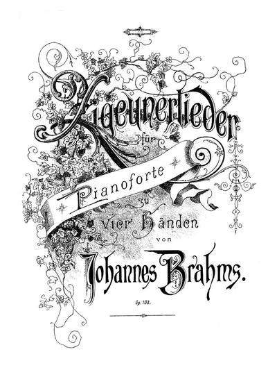 Zigeunerlieder. Op. 103