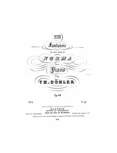 """Petite fantaisie sur deux motifs de """"Norma"""" : pour piano : Op. 40 №4"""