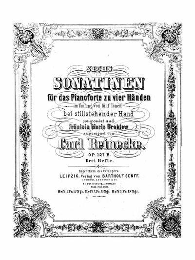 Sechs Sonatinen fur das Pianoforte zu vier Handen : in Umfang von funf Tonen bei stillstehender Hand : Op. 127, 3 Hefte