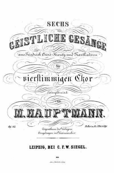 Sechs geistliche Gesänge für vierstimmigen Chor : Op. 42 : Partitur