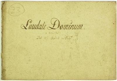 Laudate Dominum.; Salmo 116.; 3V (TTB), coro 3V (TTB), orch, bc.; Fa.