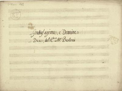 Gloria:; Gratias agimus, Domine Deus.; T, orch, bc.; Mib.