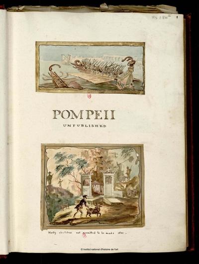 Pompei,...recueil de vues, plans, détails d'architecture [...]. Tome 2; Pompei,...recueil de vues, plans, détails d'architecture, relevés de fresques executés par un architecte ou dessinateur anglais de 1801 à 1831 : [Tome 2]