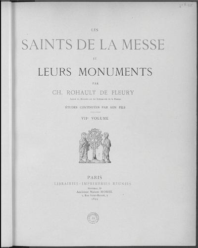Les Saints de la messe et leurs monuments. VIIe volume; Les Saints de la messe et leurs monuments :  VIIe volume