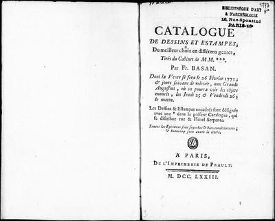 Catalogue de dessins et estampes, du meilleur choix en différents genres, tirés du cabinet de M. M.*** [...] : [vente du 26 février 1773]; Catalogue de dessins et estampes, du meilleur choix en différens genres, tirés du...