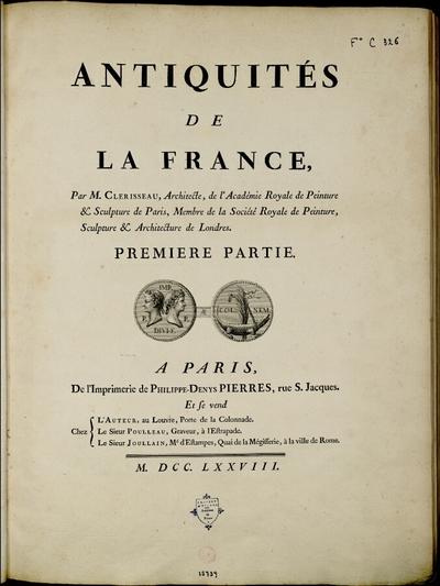 Antiquités de la France : Monumens de Nîmes; Antiquités de la France : Première partie : Monumens de Nîmes