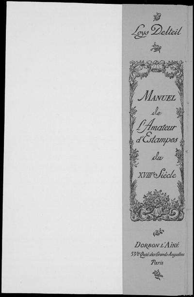 Manuel de l'amateur d'estampes du XVIIIème siècle; Manuel de l'amateur d'estampes du XVIIIème siècle, orné de 106 reproductions hors texte