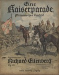 Eine Kaiserparade, Op. 101 Militairisches Tonbild