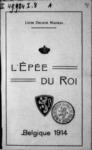 L'épée du Roi. Belgique, 1914