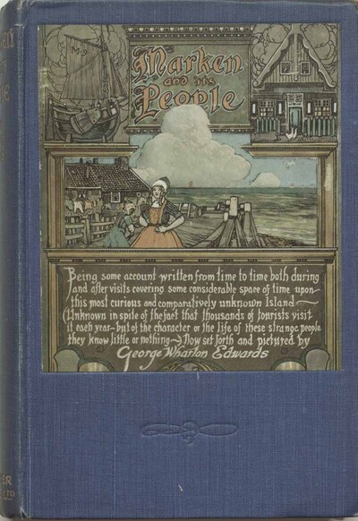 Marken and its people :an account written from time to time..