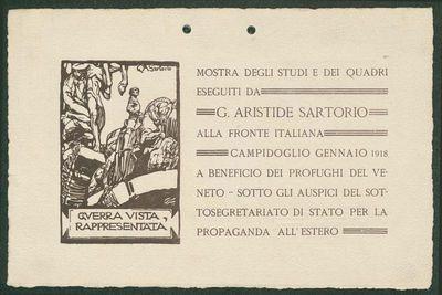 Mostra degli studi e dei quadri eseguiti da G. Aristide Sartorio alla fronte italiana : Campidoglio, gennaio 1918, a beneficio dei profughi del Veneto, sotto gli auspici del sottosegretariato di Stato per la propaganda...