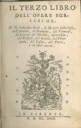 3: Il terzo libro dell'opere burlesche di m. Francesco Berni, di m. Gio. della Casa, dell'Aretino, de' Bronzini, del Franzesi, di Lorenzo de' Medici, del Galileo, ...