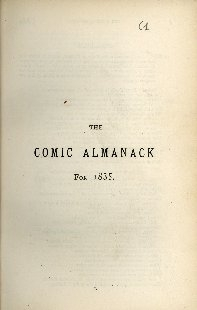 The comic almanack : an ephemeris in jest and earnest, containing merry tales, humorous poetry, quips and oddities
