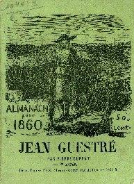 Almanach de Jean Guestré rustique et guerrier ...