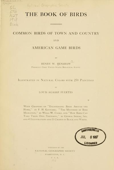 The book of birds : common birds of town and country and American game birds,