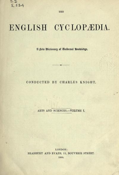 English cyclopaedia, a new dictionary of universal knowledge, conducted by Charles Knight.