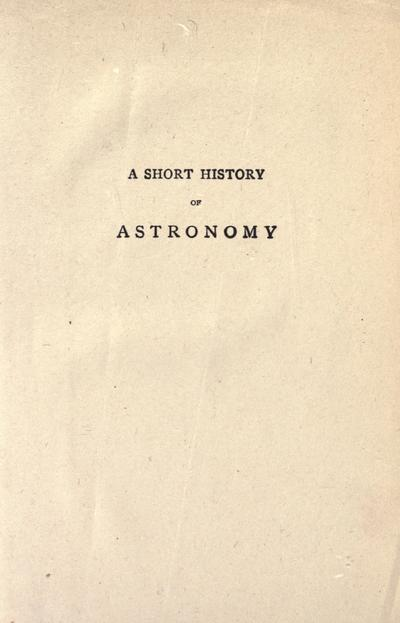A short history of astronomy by Arthur Berry ...