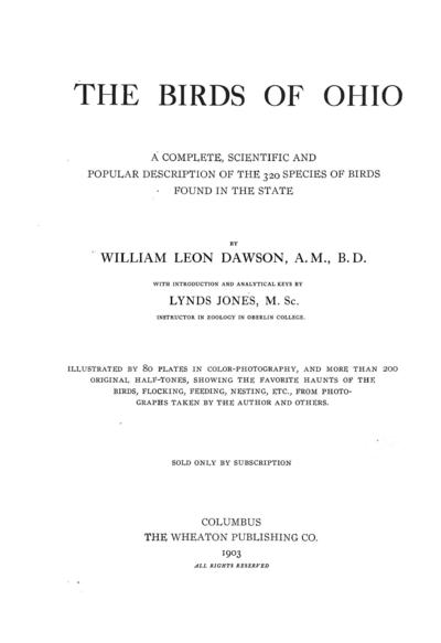 The birds of Ohio; a complete scientific and popular description of the 320 species of birds found in the state,