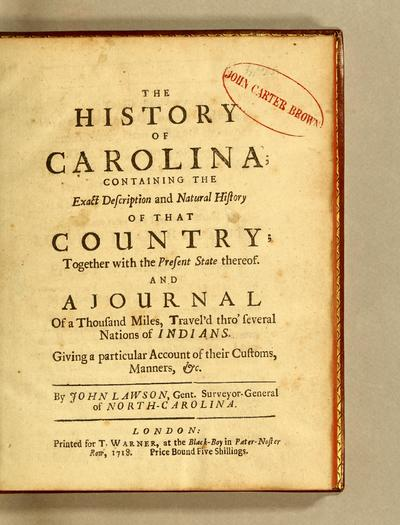 Image from object titled The history of Carolina; : containing the exact description and natural history of that country; together with the present state thereof. And a journal of a thousand miles, travel'd thro' several nations of Indians, giving a particular account of their customs, manners, &c. /; New voyage to Carolina.