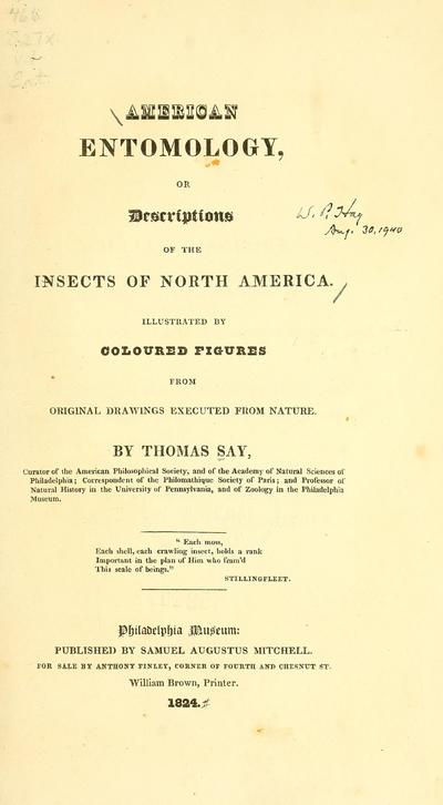 American entomology, or, Descriptions of the insects of North America : illustrated by coloured figures from original drawings executed from nature / by Thomas Say.