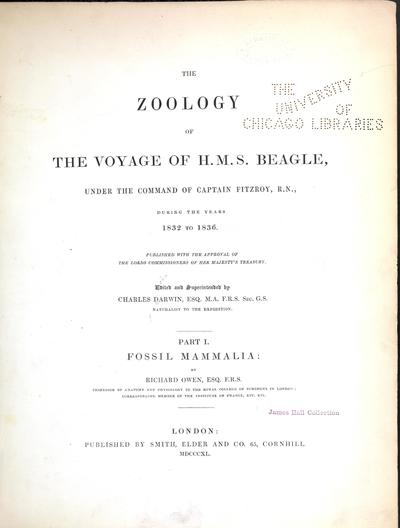The zoology of the voyage of H.M.S. Beagle ... during the years 1832-1836.