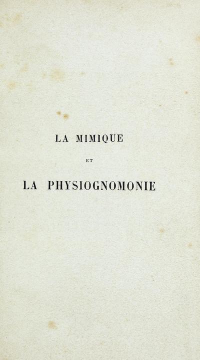 La mimique et la physiognomonie /