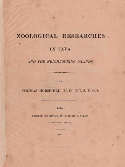 Zoological researches in Java, and the neighbouring islands